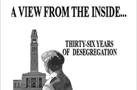 A View from the Inside...Thirty-Six Years of Desegregation