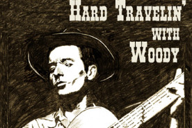 BRCC Presents Hard Travelin' With Woody